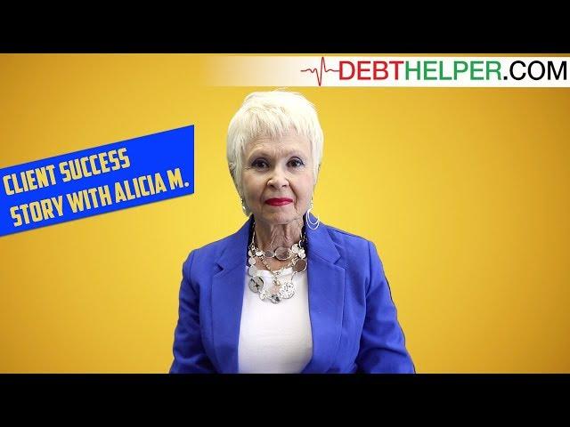 Thank You, Debthelper! Service Success Story, Alicia M.