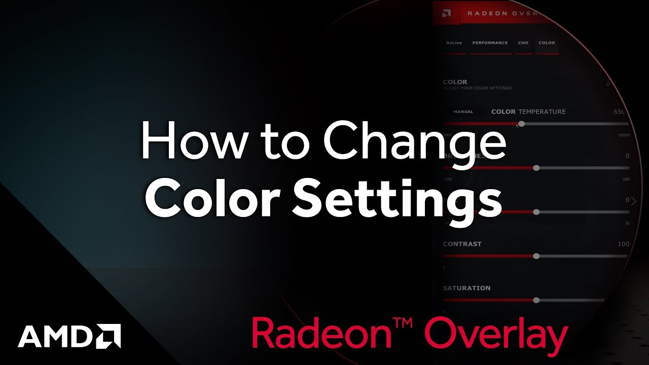 Radeon™ Overlay: How to Change Color Settings