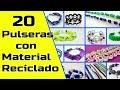 20 Pulseras Hechas Con Material Reciclado || Manualidades Recicladas || Ecobrisa