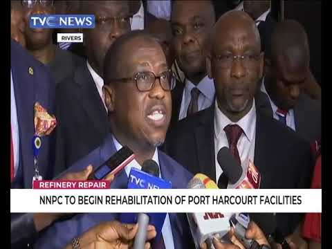 NNPC to begin rehabilitation of Port Harcourt Refinery