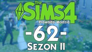 The SimS 4 Sezon II #62 - Trafiło się ślepej kurze ziarno