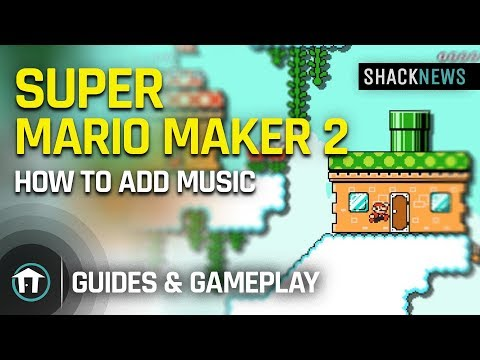 How to add music in Super Mario Maker 2 Course Maker | Shacknews