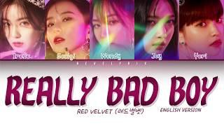 RED VELVET (레드벨벳) - 'REALLY BAD BOY (English Version)' (Color Coded Lyrics)