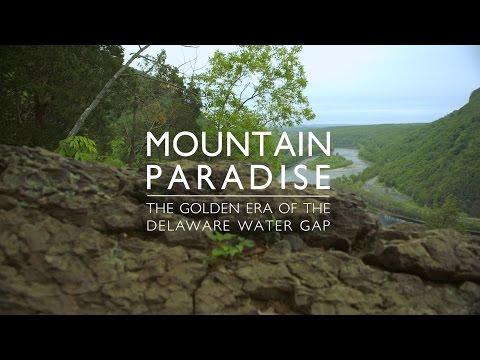 Mountain Paradise: The Golden Era of the Delaware Water Gap