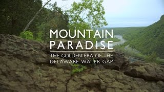 Mountain Paradise: The Golden Era of the Delaware Water Gap