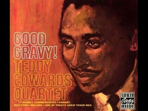 The Teddy Edwards Quartet - A Little Later