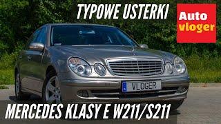 Mercedes Klasy E W211 - typowe usterki