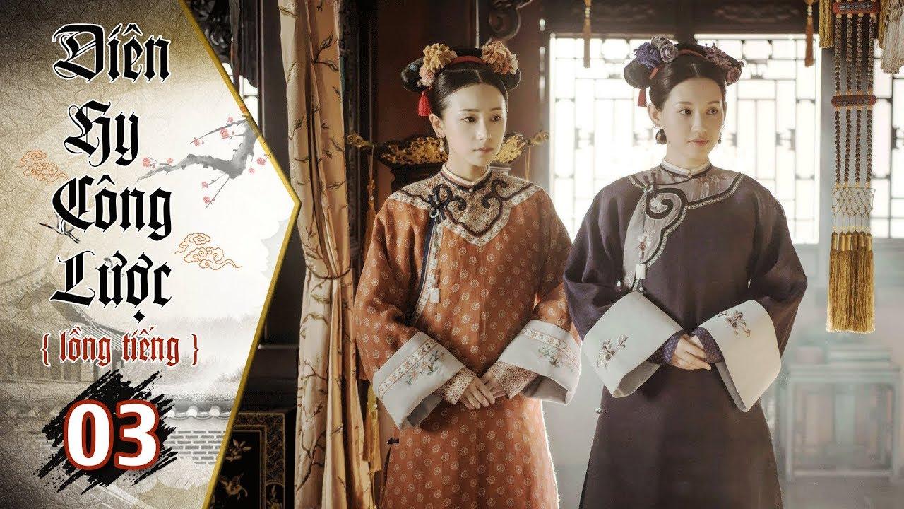 image Diên Hy Công Lược - Tập 3 (Lồng Tiếng) | Phim Bộ Trung Quốc Hay Nhất 2018 (17H, thứ 2 - 6 trên HTV7)
