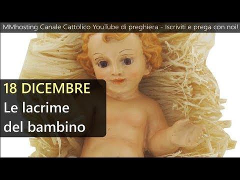 Risultati immagini per 18 Dicembre: Le lacrime del bambino - Mese dedicato al Santo Natale
