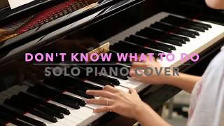 Gambar cover BLACKPINK 블랙핑크 - Don't Know What To Do Piano Cover (악보)