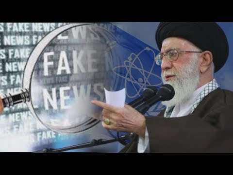 Iran: Fake News or Regime's New Tactic on its Nuclear Program