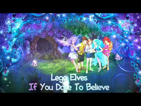 "Lego Elves - ""If You Dare To Believe"""