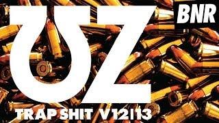 UZ - TRAPSHIT V13 (Justin Martin Remix)