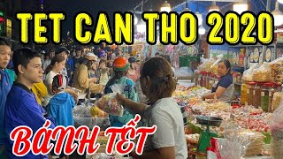 TET CAN THO 2020   phố bánh kẹo TẾT 2020 CAN THO _ TET VIET NAM