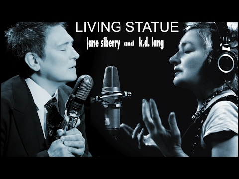 Living Statue - Jane Siberry with k.d. lang | HD (radio edit)
