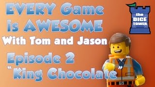 Every Game is Awesome 2 - King Chocolate