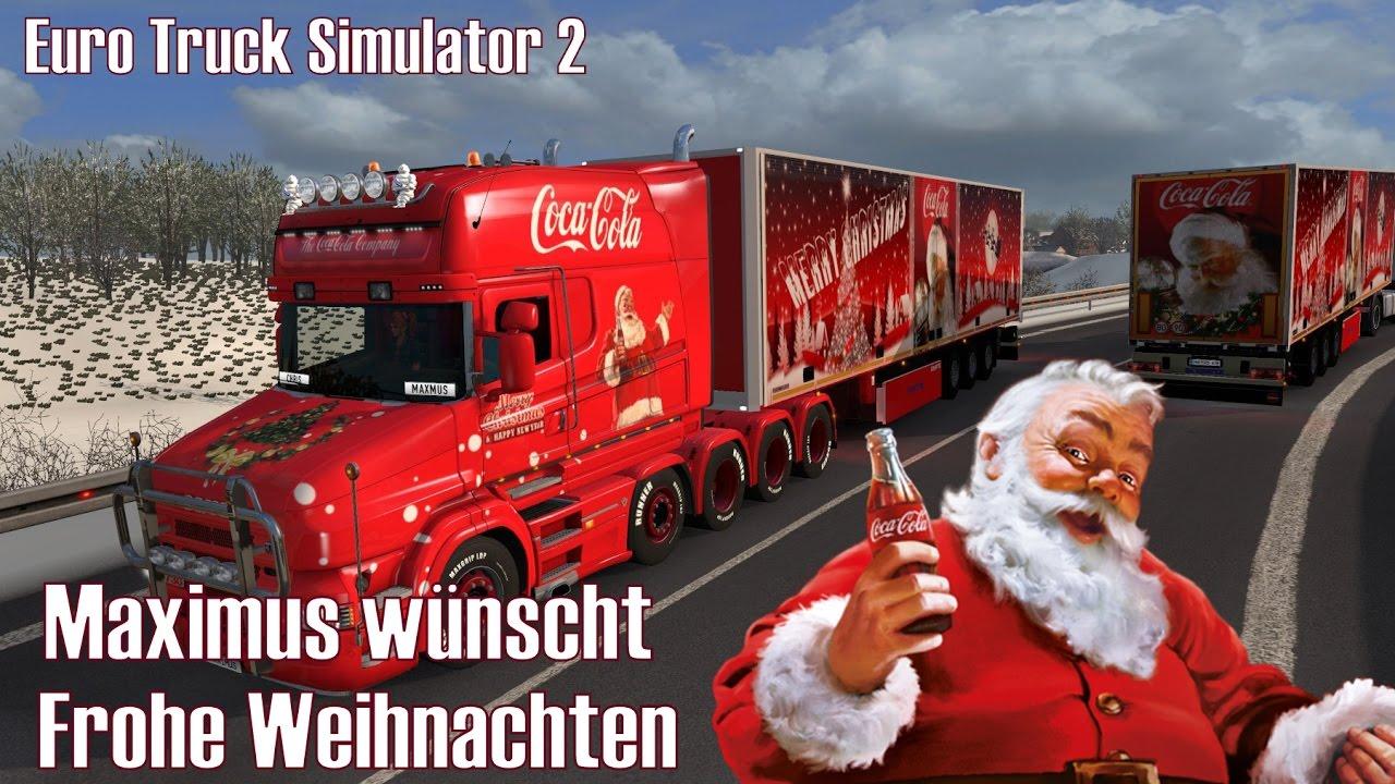 ETS2 I Scania T730 ☆ Maximus wünscht Frohe Weihnachten ☆ #203 ...