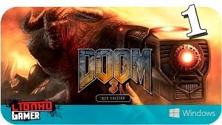Doom 3 BFG | PC | Walkthrough | Parte 1 | Campaña | Español