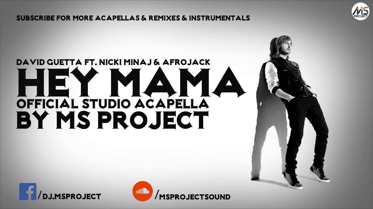 david-guetta-hey-mama-official-studio-acapella-ft-nicki-minaj-afrojack-dl-ms-project-sound
