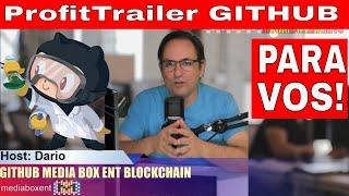 ProfitTrailer GITHUB MEDIABOXENT BLOCKCHAIN PARA VOS!