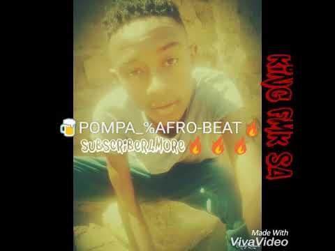 PoMpa Afro-Beat ( KingFmk SA ) [MABALA NOISE]