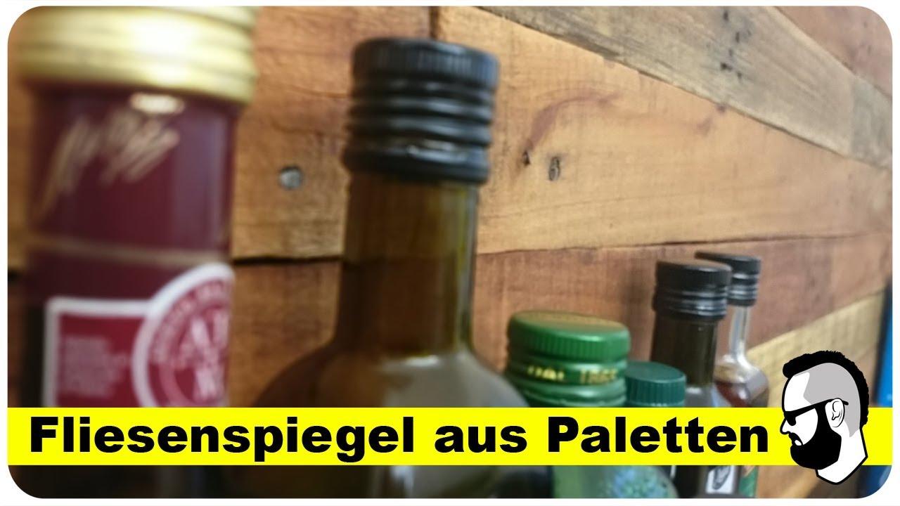 Fliesenspiegel in der Küche aus Europaletten Teil2 - YouTube