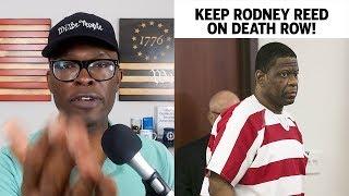 Please KEEP Rodney Reed ON DEATH ROW!
