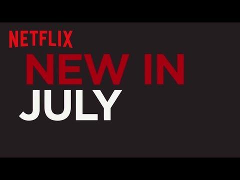 New to Netflix UK   July   Netflix