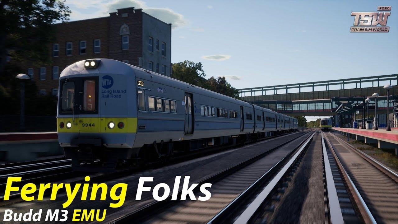 Ferrying Folks : Long Island Rail Road : Train Sim World 2020