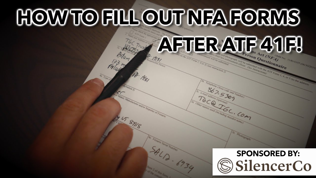 How to fill out NFA Form 4 after ATF 41F! - YouTube