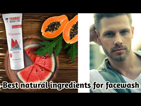 How to choose best facewash | Teamex Watermelon Facewash | with 4 natural ingredients