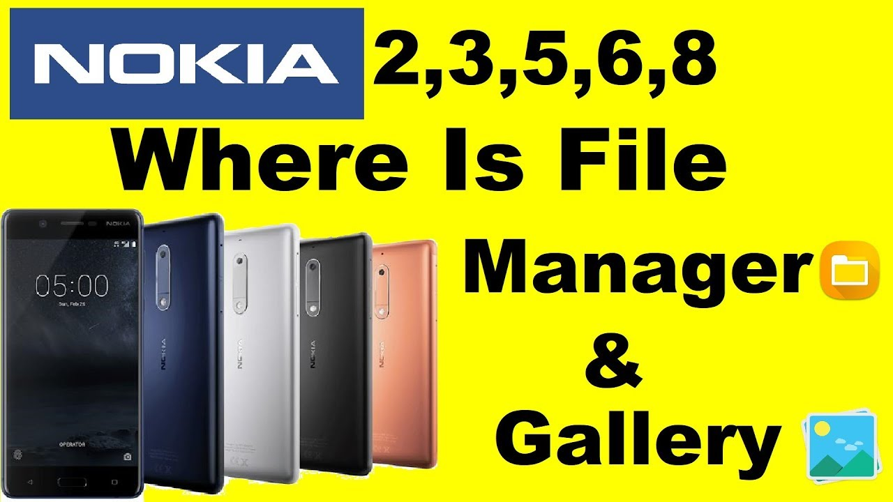 Nokia 3,Nokia 6,Nokia 5 And Nokia 8 file manager and gallery Problem Solved  Without any App Install