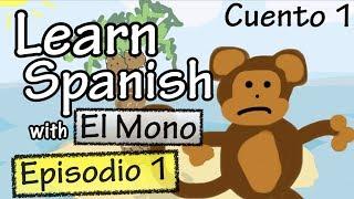 El mono - Episodio 1 (Basic Spanish)