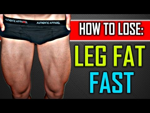 How To Lose Thigh And Leg Fat For Men And Teenagers Fast