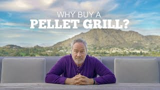 Why should you buy a pellet grill?