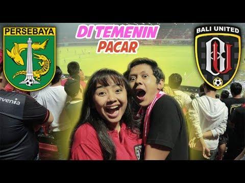 YESSS.... AKHIRNYA NRIBUN LAGI BARENG PACAR DAN SAHABAT (Bali United Vs Persebaya)