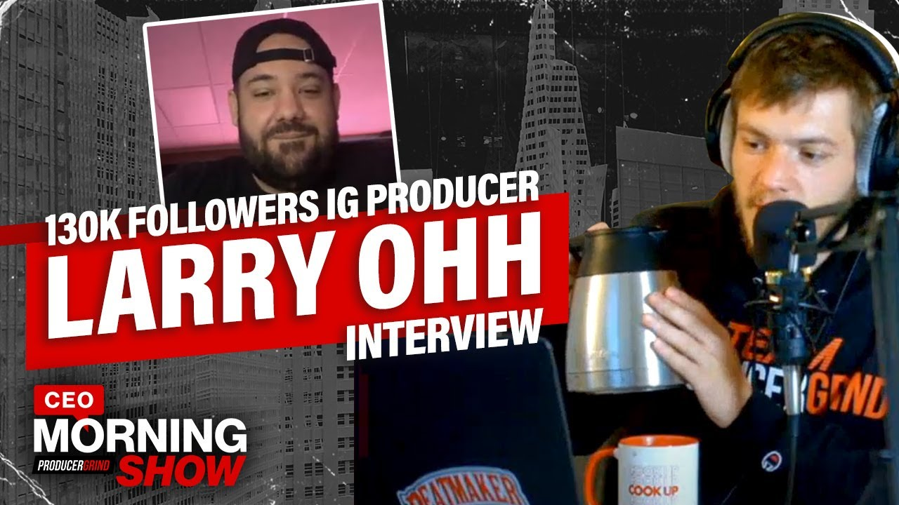 Larry Ohh Explains How Producer Tutorials Got Him 130K Followers On Instagram | CEO Morning Show