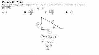Matura sierpień 2014 zadanie 15 Kąt α jest ostry i spełniona jest równość 3tgα=2. Wtedy wartość