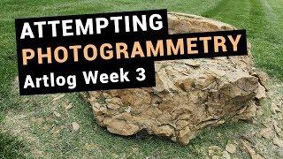Attempting Photogrammetry | Artlog Week 3