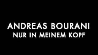 Andreas Bourani - Nur in meinem Kopf - KEINE HQ