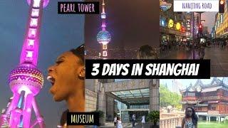 3 Days In Shanghai   PEARL TOWER, THE BUND, YU GARDEN & MORE