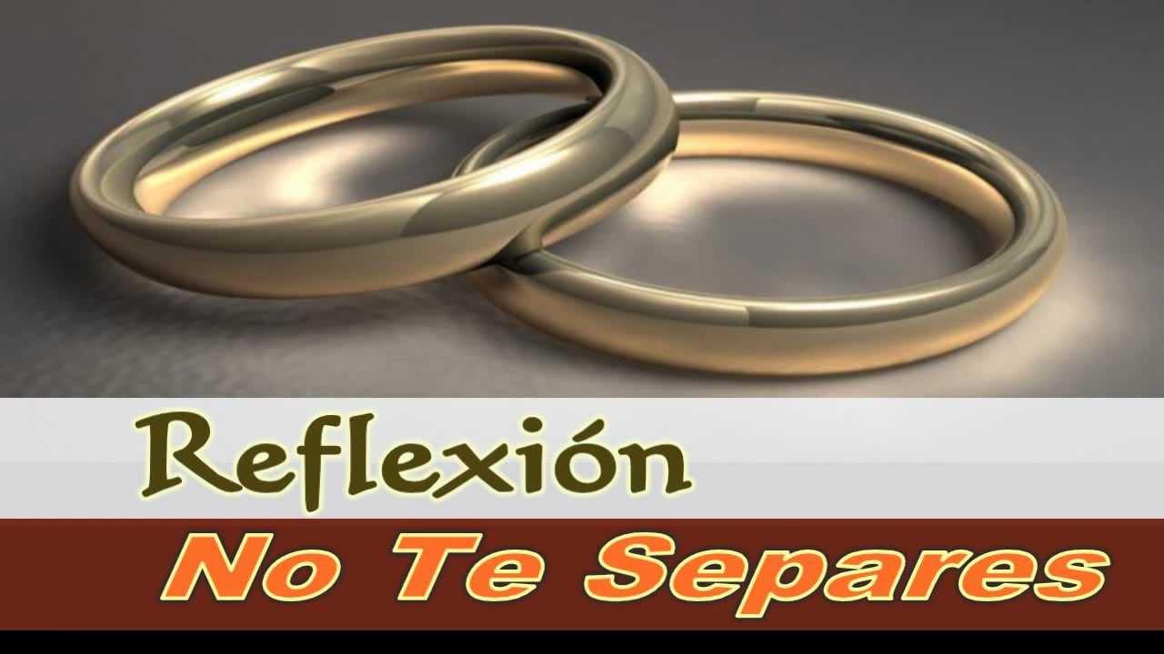 Reflexión Para Un Matrimonio A Punto De Fracasar 2 Youtube