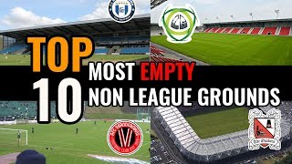 TOP 10 Stadiums Too Big For Their Non League Club