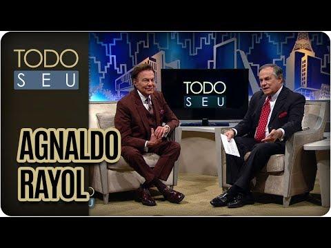 Agnaldo Rayol, O Rei Da Voz - Todo Seu (23/08/17)