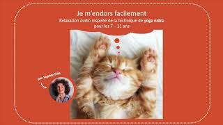 Relaxation guidée (audio) pour s'endormir - pour les 7-11 ans