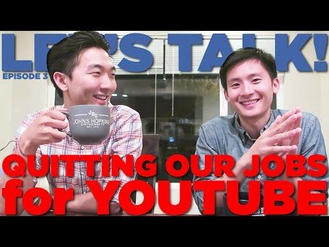QUITTING OUR JOB & DOING YOUTUBE FULL TIME! ft. Jason Lee   Let's Talk! Episode 3