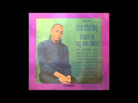 """Don Shirley - """"Drown In My Own Tears"""""""