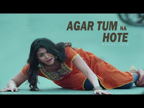 Agar Tum Na Hote | New Sad Song | Best Heart Touching Video Song Full Hd Video