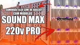 SALA DE AMPLIFICADORES DO CAMINHÃO ALEX SOM DE ARACATI - SOUND MAX 220v PRO