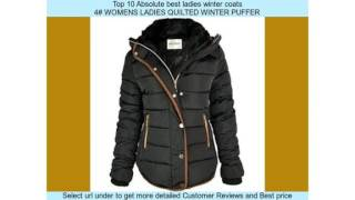 Top 10 Absolute best ladies winter coats